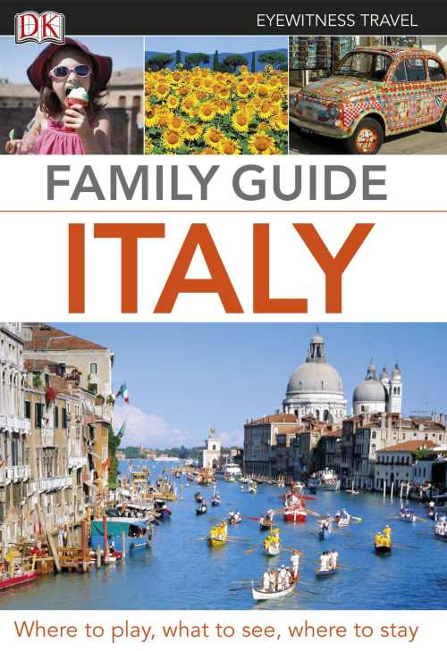 DK Eyewitness Family Guide Italy